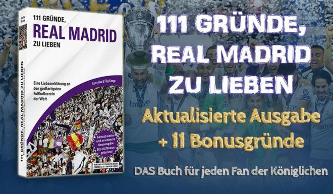 """Die Neuausgabe von """"111 Gründe, Real Madrid zu lieben"""" ist jetzt erhältlich"""