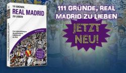 111 Gründe, Real Madrid zu lieben - Neuauflage - Dezember 2017 - Kerry Hau & Filip Knopp